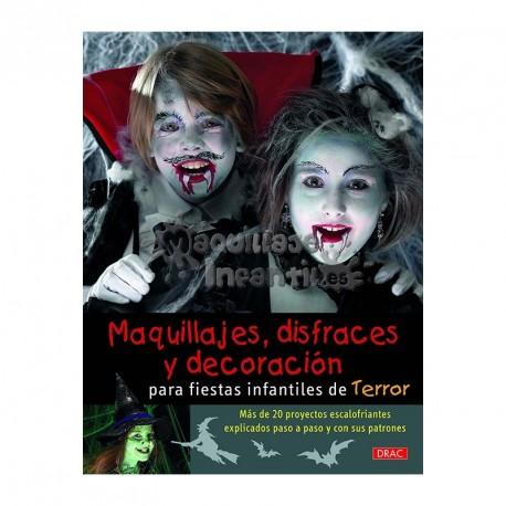 Maquillajes, Disfraces y Decoración para Fiestas Infantiles de Terror
